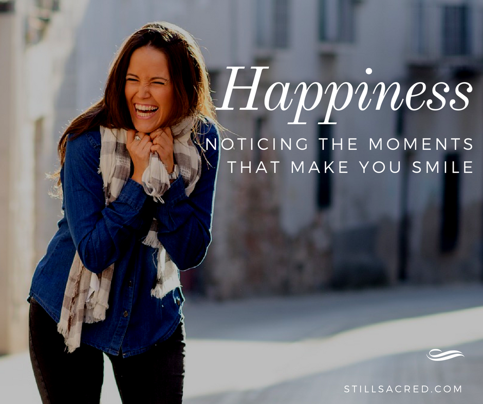 Noticing Happiness